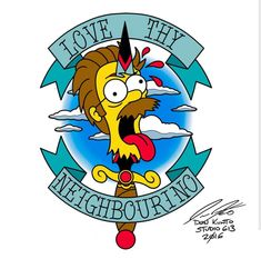 Ned Flanders, The Simpsons Simpsons Tattoo, Simpsons Art, Los Simsons, Ned Flanders, Simpsons Treehouse Of Horror, Doodle Tattoo, What To Draw, Tattoo Inspiration, Bart Simpson