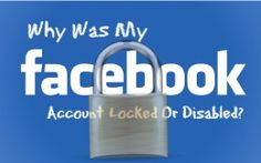 Why Was My Facebook Account Locked Or Disabled?