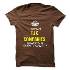 I Work At TJX Companies . What Your Superpower ? - #tshirt pattern #sweatshirt embroidery. CHECK PRICE => https://www.sunfrog.com/No-Category/I-Work-At-TJX-Companies-What-Your-Superpower-.html?68278