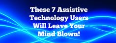Take a look at how these students have used assistive technology to their advantage! For more info on assistive technology in Michigan, visit http://mits.cenmi.org.