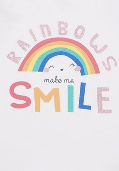 F&F Rainbows Make Me Smile Slogan T-Shirt