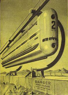 amazing vintage Sci-Fi artwork by modern fred Steampunk, World Of Tomorrow, Arte Popular, Science Fiction Art, Expo, Pulp Art, Trains, Retro Art, Sci Fi Fantasy