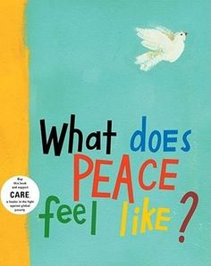 What Does Peace Feel Like - A great book for teaching children about peace