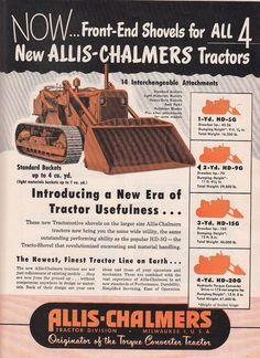 1951 Allis-Chalmers Tractor Div Milwaukee WI Ad: New Tractomotive Shovels Antique Tractors, Old Tractors, Heavy Construction Equipment, Heavy Equipment, Old Advertisements, Advertising Signs, Vintage Farm, Vintage Tools, Allis Chalmers Tractors