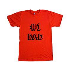 Number 1 Dad Dads Father Fathers Grandparents Grandfather Children Kids Parent Parents Parenting Unisex Adult T Shirt SGAL3 Unisex T Shirt