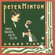 One of America's Favorite Society Pianists 'Mintun is the living incarnation of the fabulous keyboard wizards of the jazz age.' - Will Friedwald, The New York Sun PETER MINTUN began a career in music
