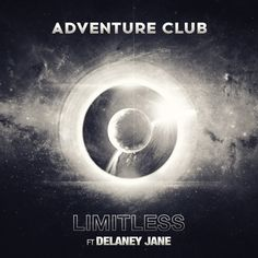 Limitless feat Delaney Jane - Adventure Club - Women of Edm