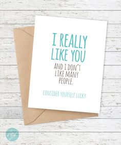 Boyfriend Card - Funny Boyfriend Card - Girlfriend - Funny Card - Snarky Card -I really like you (and I don't like many people) by FlairandPaper on Etsy