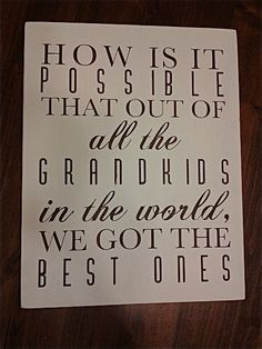 hand painted wood sign custom made grandkids are the best anniversary gifts housewarming typography wall art home decor on Etsy, $50.00 Love this!!!!!!!