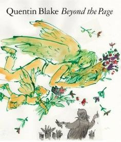Quentin Blake 'Beyond the Page'