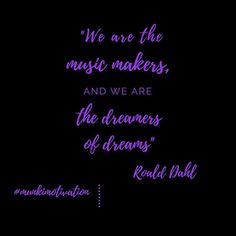 We definitely make our own dreams and are instrumental in making them come true. Daily Motivational Quotes, Chase Your Dreams, Roald Dahl, Monday Motivation, Definitions, Positive Vibes, The Dreamers, Quotes To Live By, My Favorite Things