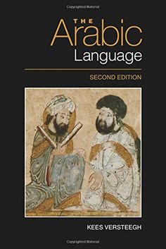 The Arabic Language by Kees Versteegh https://www.amazon.com/dp/0748645284/ref=cm_sw_r_pi_dp_x_dTvdyb22R0XBC
