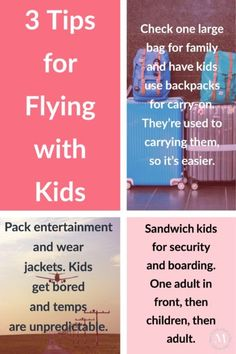 Three tips to make flying with kids easier. Be prepared, use the right bag and make sure you have entertainment.