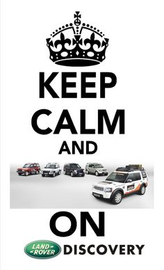 Land Rover Discovery  Keep Calm and Discovery On