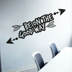 """Sticker typographie """"Be on the Good Way"""" disponible sur www.optimistick.fr"""