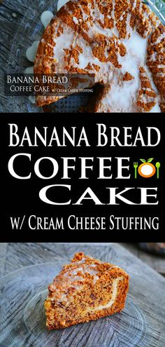 Banana Bread Coffee Cake Recipe Very special recipe from my mother. The addition of the cream cheese stuffing really sets this recipe off. butter-n-thyme.com #coffeecake #banana
