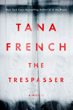"""In The Trespasser, Tana French returns with the sixth chilling novel in her """"psychological slash literary mystery"""" Dublin Murder Squad series. This time, she follows a young female detective and her partner as they attempt to solve the murder of a young woman — while deciphering what's the truth and what's a setup."""