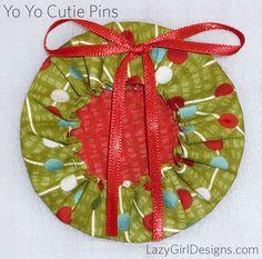 Lazy Girl's Yo Yo Cutie Pins for the holidays
