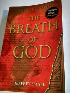 The Breath of God : A Novel of Suspense by Jeffrey Small (2011, Paperback) | Books, Fiction & Literature | eBay!