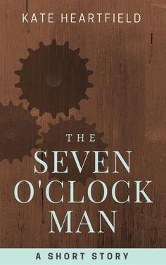 The Seven O'Clock Man