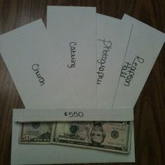 Use envelopes to gradually save up money for your wedding venues and big expenses. Label them individually, and put a little money in each one, either weekly or monthly. Also a good idea to put your budget on the back of the envelope! This way you're not freaking out last minute trying to pay everyone.. :)