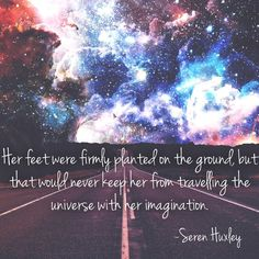 Hopeless Romantic, Quote Of The Day, Quotes To Live By, Imagination, Poetry, Universe, Instagram, Daily Quotes, Outer Space