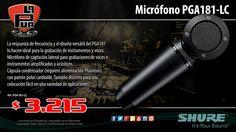 La Púa San Miguel: Micrófono Condenser Cardioide SHURE PGA181-LC