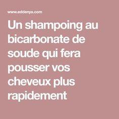 Un shampoing au bicarbonate de soude qui fera pousser vos cheveux plus rapidement