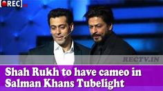 Shah Rukh Khan to have cameo in Salman Khans Tubelight
