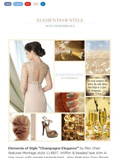 """Elements of Style by Mon Cheri Bridals...""""Champagne Elegance"""""""