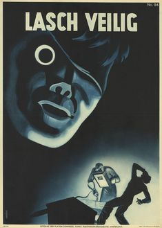 1939. Eye'll be back (sorry). | 10 Very Scary Old Dutch Work Safety Posters