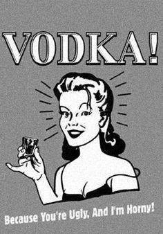 yep, thats the reason for vodka