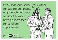 If you lose one sense