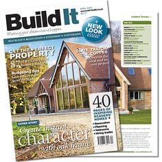 Build It Magazine - April 2013 - Featuring a Border Oak Barn on the cover. Read more about the project at www.self-build.co.uk/new-build-barn
