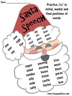 Santa Speech Freebie!-practice /s/ in initial, medial, and final positions of words. From Live Speak Love. Pinned by SOS Inc. Resources. Follow all our boards at http://pinterest.com/sostherapy for therapy resources.