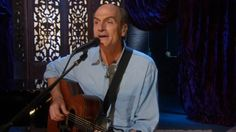 James Taylor - Been listening to him since the 1970's.  The secret of life is indeed enjoying the passage of time.