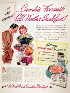 1939 Kellogg's Corn Flakes Cereal original vintage advertisement. Recommends heating Kellogg's Corn Flakes and serving with hot milk or cream for those cold Canadian mornings.