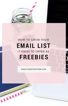 How to grow your email list + 7 ideas to offer as freebies