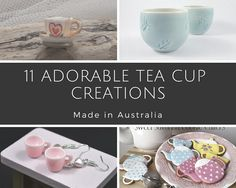 11 Adorable Tea Cup Creations