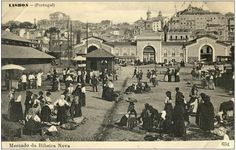 Lisbon Ribeira Market as it once was.