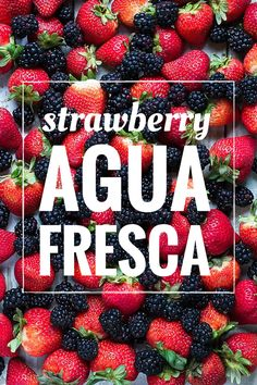 Refreshing strawberry agua fresca with blackberries and honey, perfect for a summer BBQ party | Foodness Gracious