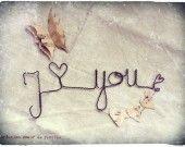 I ♥ you...