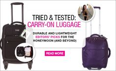 Pin now, read later: The best new carry-on luggage!  http://www.bridalguide.com/blogs/real-brides-speak-out/best-carry-on-luggage