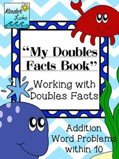 This mini-book from Kinder Lake words focuses on word problems within ten. Practice your doubles facts with a cute ocean story. My mini-books are great for young learners working on identifying key words in a word problem. It allows students to see word problems in a familiar format.