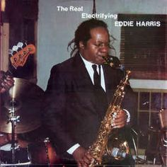 Eddie Harris - The Real Electrifying Eddie Harris: buy LP, Album at Discogs Lps, Lp Album, Masters, Jazz, Movies, Fictional Characters, Collection, Master's Degree, Films