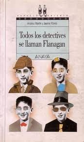 Todos los detectives se llaman Flanagan. Lectura recomendada para 4º de ESO