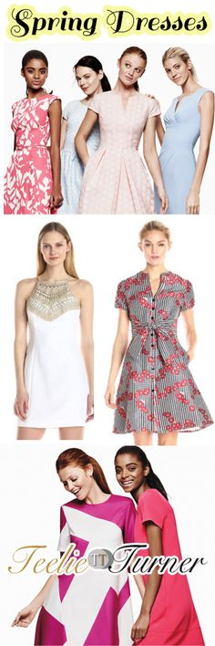 Teelie's Top Pick Spring Dress Guide. See more: www.teelieturner.com We just can't get enough of dresses! Now that it's the Spring season, dresses in vibrant hues and elegant designs are emerging onto the fashion scene. #SpringFashion