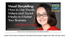 Visual Content Marketing: A Resource Guide for Marketers Social Media Examiner