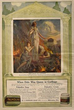 1911 Palmolive Soap Ad ~ Dido, Queen of Carthage