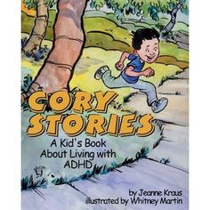 young boy named Corey explains what it feels like to have attention-deficit hyperactivity disorder and how his parents and his doctor have helped him learn to adjust to it. Best Children Books, Childrens Books, Young Children, American Psychological Association, Thing 1, Adhd Kids, Chapter Books, Stories For Kids, School Counseling